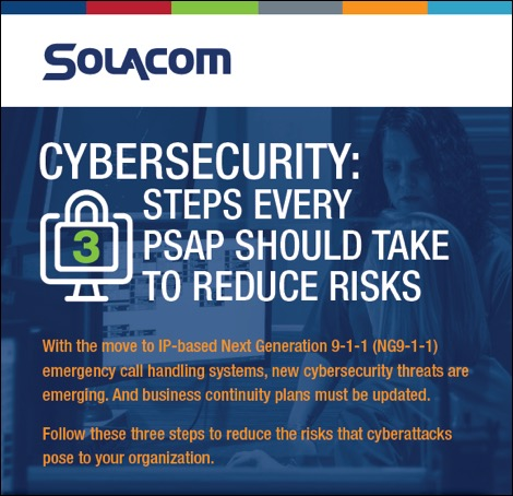 Cybersecurity: 3 Steps Every PSAP Should Take to Reduce Risks, a Solacom infographic.