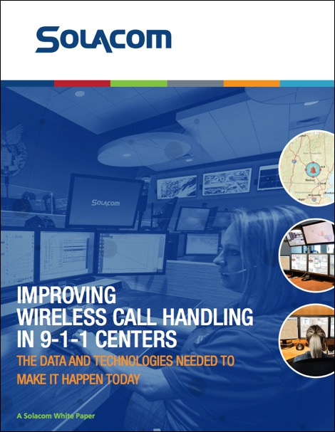 Improving Wireless Call Handling in 9-1-1 Centers, a Solacom white paper. Available now.