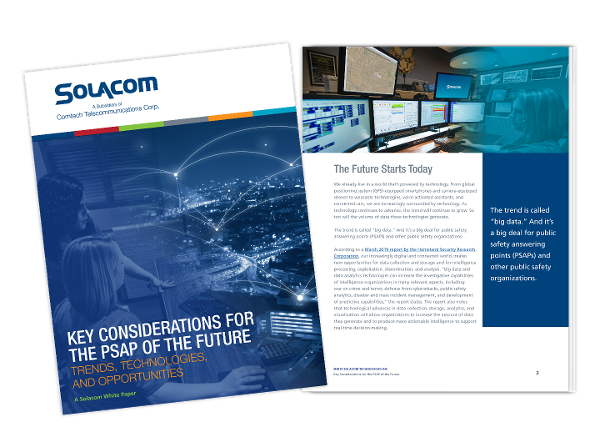 Key Considerations for the PSAP of the Future, a Solacom white paper