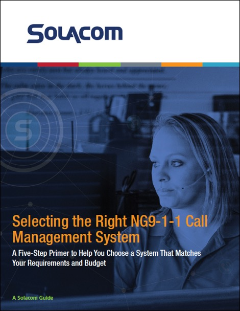 Selecting the right NG9-1-1 system guide, with Solacom